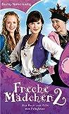 Freche Mädchen 2 – Das Buch zum Film (Freche Mädchen – freche Bücher!, Band 50167)