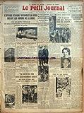 PETIT JOURNAL (LE) [No 26278] du 27/12/1934 - AFFAIRE STAVISKY DEVANT LES ASSISES DE LA SEINE - LA FRANCE SOUFFRE - CHEZ LES AVOCATS - A LA VEILLE DU PLEBISCITE SARROIS - LE SECRET DU VOTE SERA RIGOUREUSEMENT ASSURE - ENTRE LES 7 PLANETES ET LES 12 MAISONS DU ZODIAQUE - VOTRE AVENIR - L'ECHEC D'UN HOMME ET LA BANQUEROUTE D'UN SYSTEME PAR R. PATENOTRE - P. LAVAL A PARIS - LE GENERAL GOERING VA SE MARIER - FIANCAILLES PRINCIERES - LA PRINCESSE JULIANA ET LE DUC DE MACKELBOURG-SCHWERIN