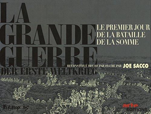 Coffret La Grande Guerre en deux volumes : Le premier jour de la bataille de la Somme ; 1er juillet 1916 par Joe Sacco