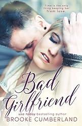 Bad Girlfriend by Brooke Cumberland (2016-02-14)