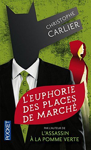L'Euphorie des places de march