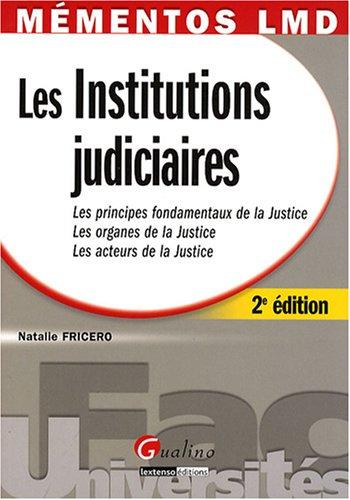 Les Institutions judiciaires par Natalie Fricero