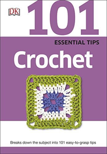 101 Essential Tips Crochet