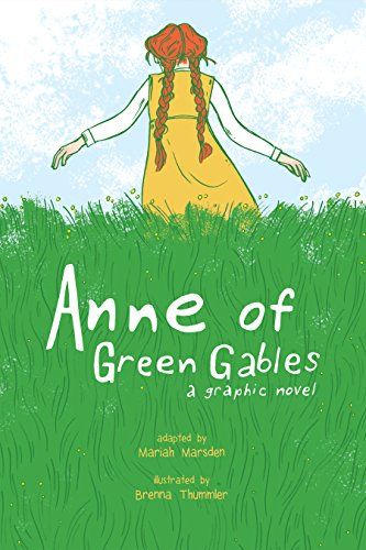 Anne of Green Gables: A Graphic Novel (English Edition)