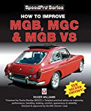 How to Improve MGB, MGC & MGB V8: New 2nd Edition (Speedpro)
