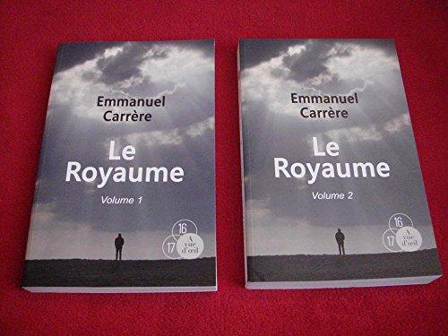 Le royaume | Carrère, Emmanuel (1957-....). Auteur