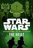 Star Wars Adventures in Wild Space the Heist: Book 3