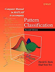 Computer Manual in MATLAB to Accompany Pattern Classification (Electrical & Electronics Engr)