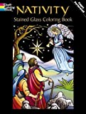 Nativity Stained Glass Coloring Book: Vol i (Holiday Stained Glass Coloring Book)