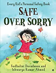 Safe Over Sorry: Every Kid's Personal Safety