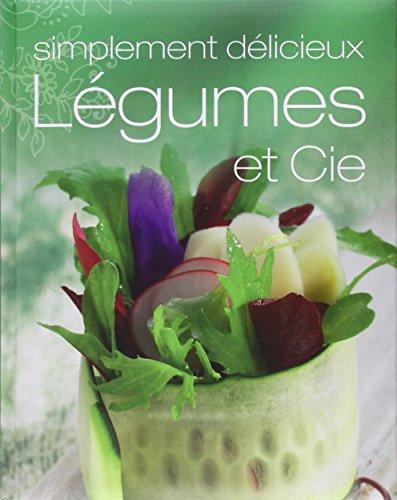 Légumes et Cie par Parragon
