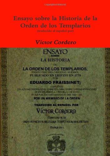 Ensayo Sobre La Historia De La Orden De Los Templarios