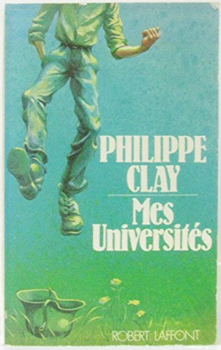 MES UNIVERSITES par PHILIPPE CLAY