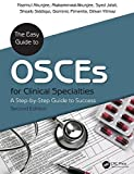 The Easy Guide to OSCEs for Specialties: A Step-by-Step Guide to Success, Second Edition