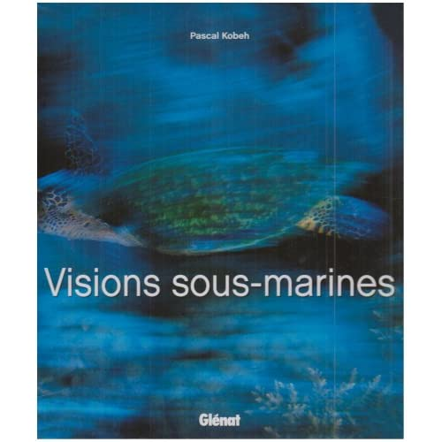Visions sous marines