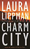 Charm City (A Tess Monaghan Investigation)