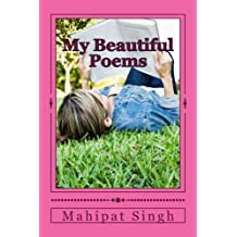 My Beautiful Poems: An Inspirational & Motivation, Nature's Beauty With Loving Songs