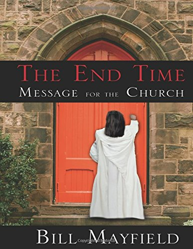 The End Time Message for the Church
