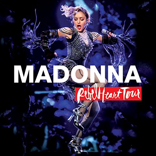 Rebel Heart Tour (Live) [Explicit]