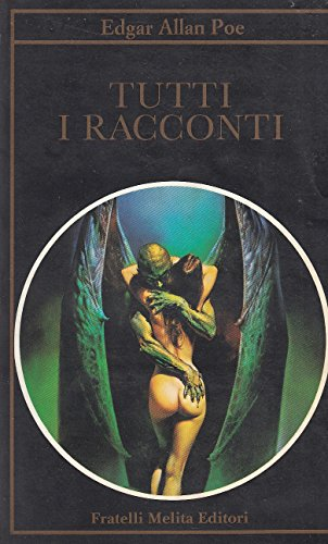 L- TUTTI I RACCONTI - EDGAR ALLAN POE - MELITA -- 1a ED. - 1991 - B - YDS22