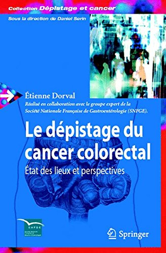 Le Depistage du Cancer Colorectal par Eitenne Dorval