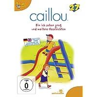 Caillou 27 - Bin ich schon groß und weitere Geschichten