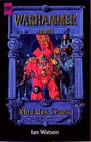 Warhammer 40,000 - Kind des Chaos