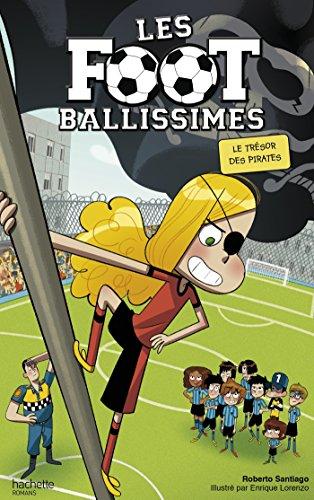Les Footballissimes (10) : Le trésor des pirates