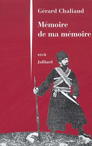 Mémoire de ma mémoire par Gérard Chaliand