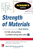 Schaum???s Outline of Strength of Materials, 6th Edition (Schaum's Outlines) Paperback December 9, 2013
