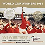 We Were There - Limited Edition Two Disc Collectors Set Includes Two Track CD Plus Original Music Video DVD by England World Cup Winners 1966 (2016-10-21)