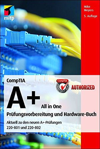 Download e-book for kindle: CompTIA A+ All in one (220-801 & 220-802 ...