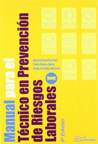 Manual para el técnico en Prevención de Riesgos Laborales por Pedro Mateo Floria