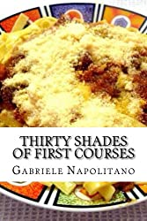Thirty shades of first course (English Edition)
