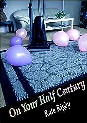 On Your Half Century