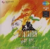 #9: Patriotic Songs : Aaye Wattan Tere Liye