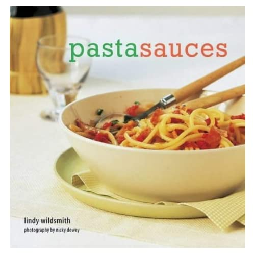 Pasta Sauces by Lindy Wildsmith (2004-02-01)