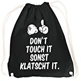 vanVerden Sport Turnbeutel Don't touch it sonst klatscht it Cooler Spruch inkl. Geschenkkarte, Farbe:Black (Schwarz)