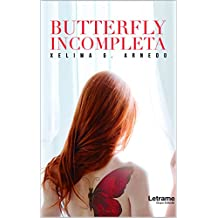 BUTTERFLY: INCOMPLETA