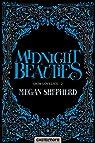 Grim Lovelies, tome 2 : Midnight Beauties par Shepherd