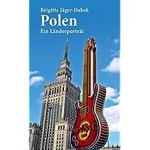 Polen: Ein Länderporträt (Länderporträts)