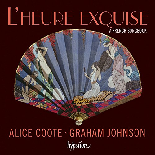 L'heure exquise : A French Songbook. Coote, Johnson.