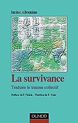 La Survivance : Traduire le trauma collectif