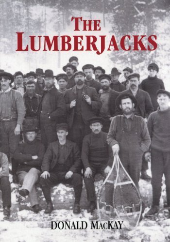 The Lumberjacks 3rd edition by MacKay, Donald (2007) Paperback