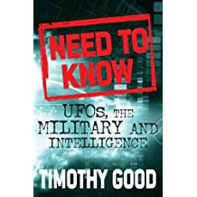 A Need to Know: UFOs, the Military and Intelligence (English Edition)