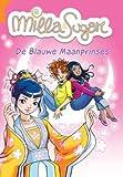 De blauwe maanprinses (Milla & Sugar)