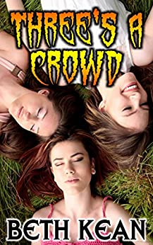Three's A Crowd por Beth Kean