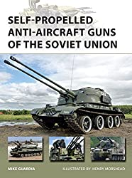 Self-Propelled Anti-Aircraft Guns of the Soviet Union (New Vanguard, Band 222)