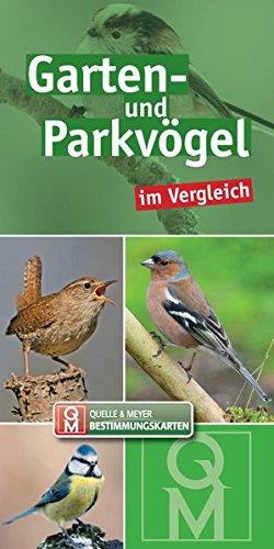 Garten- und Parkvögel: im Vergleich (Quelle & Meyer Bestimmungskarten)