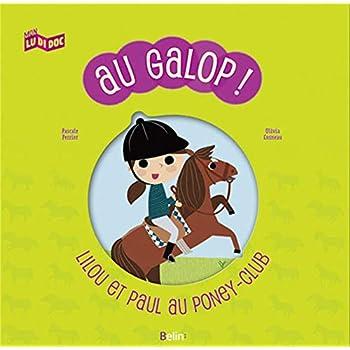 Au Galop ! Lilou et Paul au poney-club
